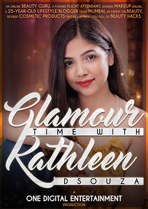 Glamor time with Kathleen Dsouza